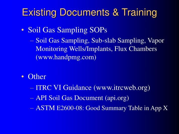 Existing Documents & Training