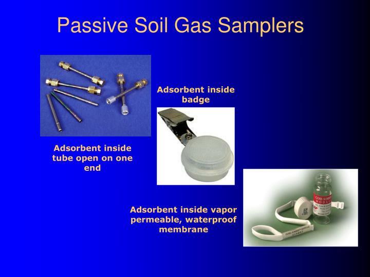 Passive Soil Gas Samplers