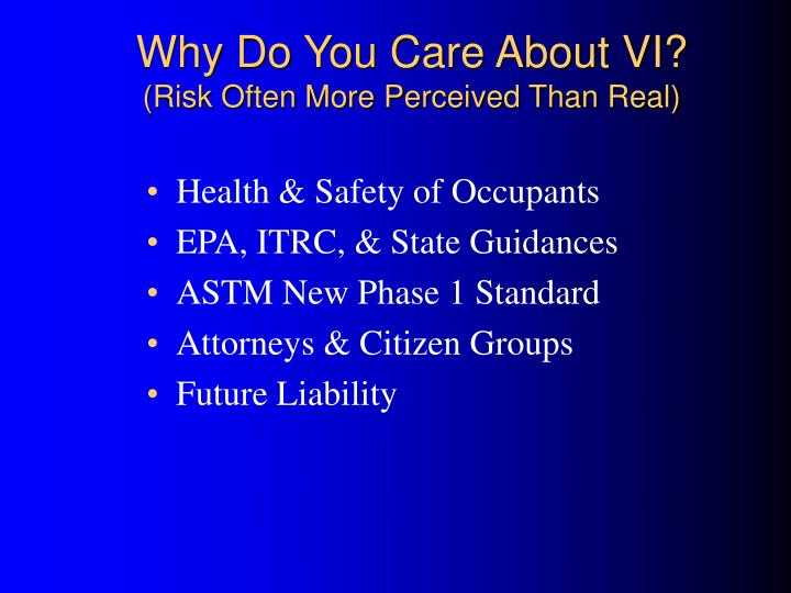 Why do you care about vi risk often more perceived than real