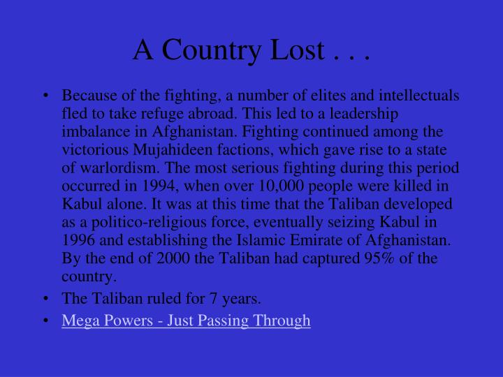 A Country Lost . . .