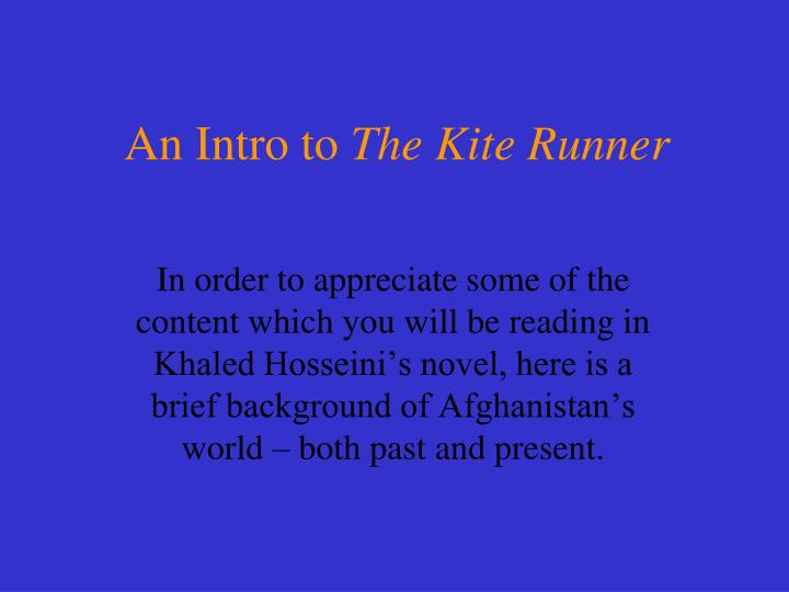 An intro to the kite runner