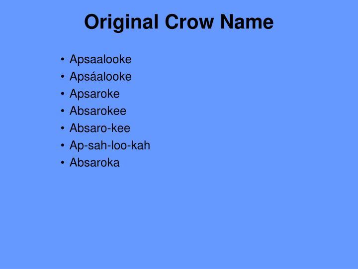 Original crow name