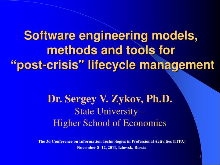 software engineering models methods and tools for post crisis lifecycle management n.