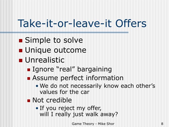 Take-it-or-leave-it Offers