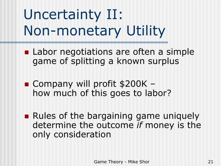 Uncertainty II: