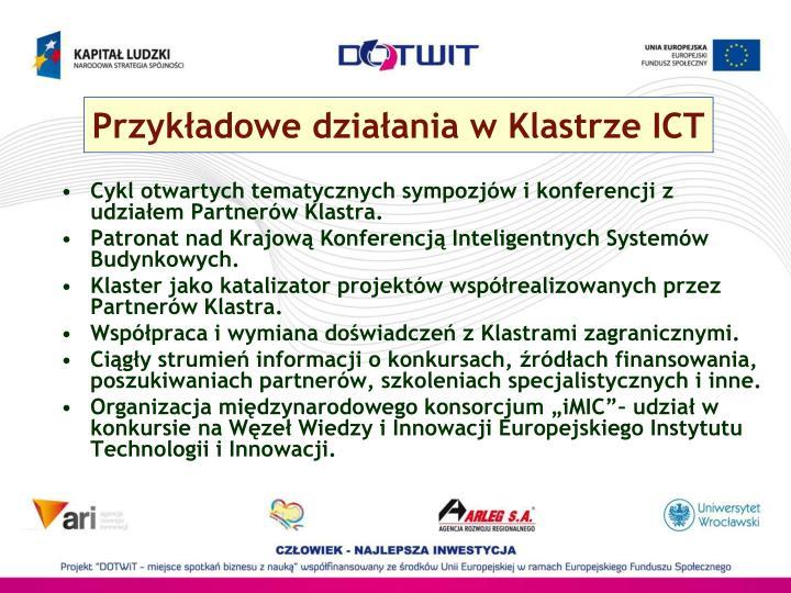 Przykładowe działania w Klastrze ICT