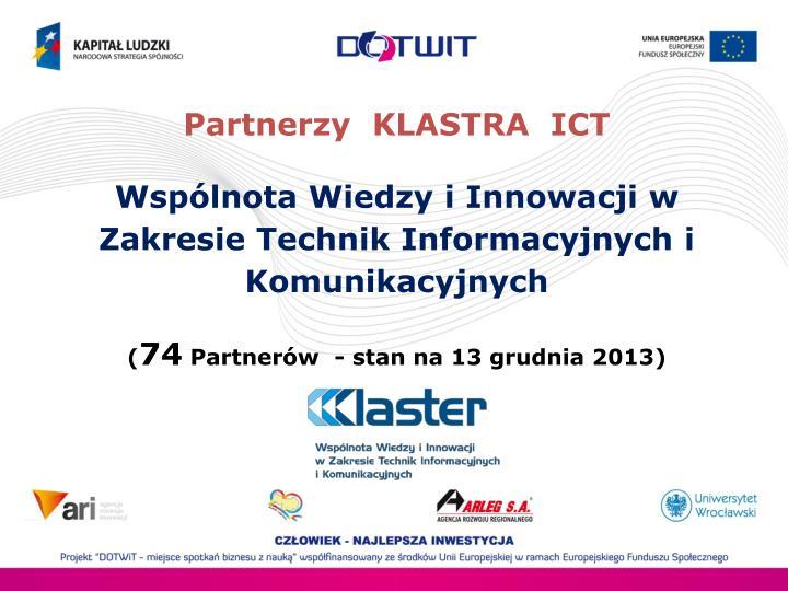 Partnerzy  KLASTRA  ICT