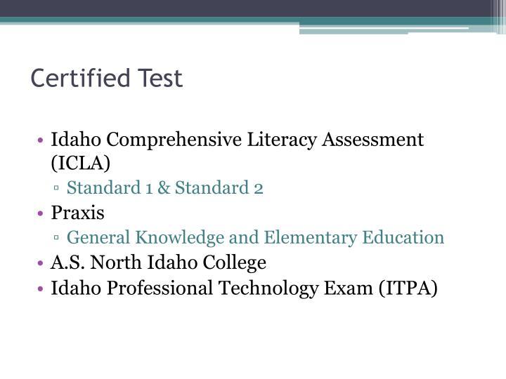 Certified test