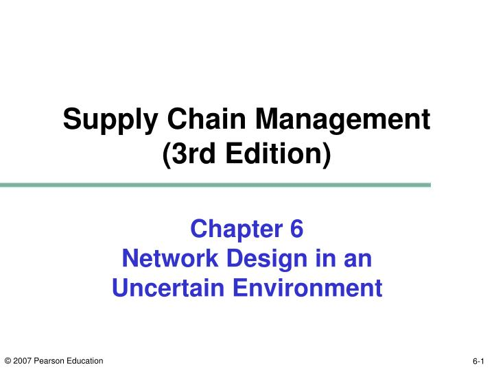 chapter 6 network design in an uncertain environment n.