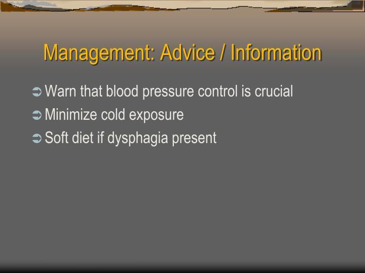 Management: Advice / Information