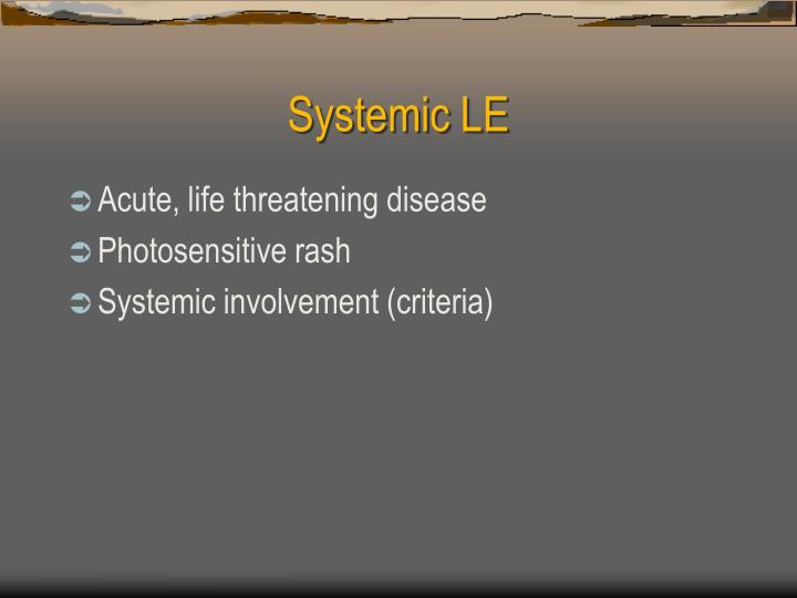 Systemic LE