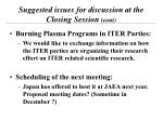 suggested issues for discussion at the closing session cont