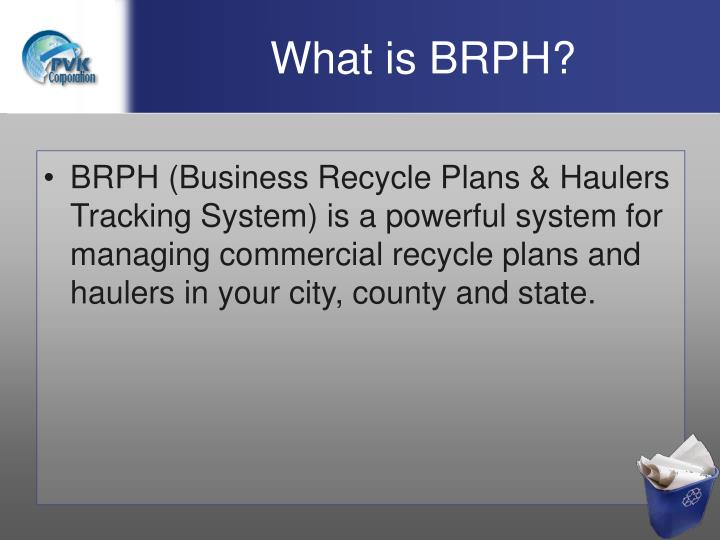 What is brph