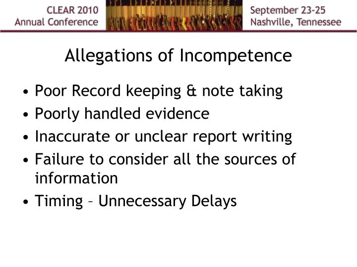 Allegations of Incompetence