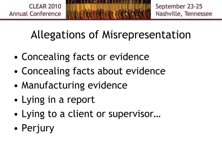 Allegations of Misrepresentation