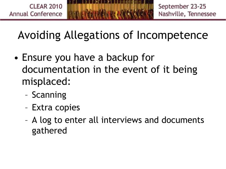 Avoiding Allegations of Incompetence