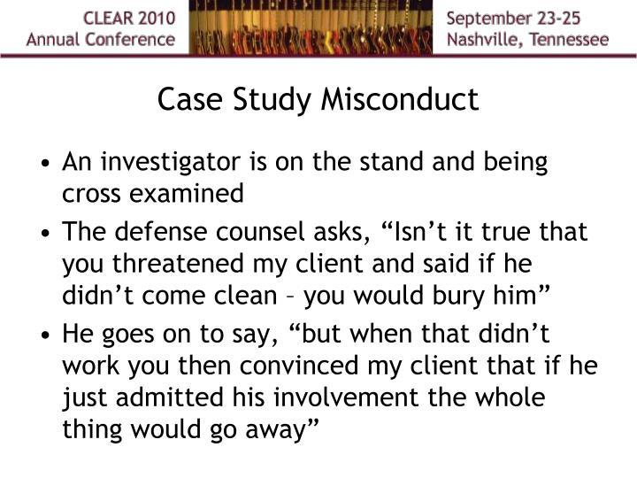 Case Study Misconduct