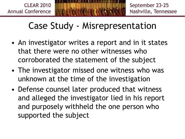 Case Study - Misrepresentation
