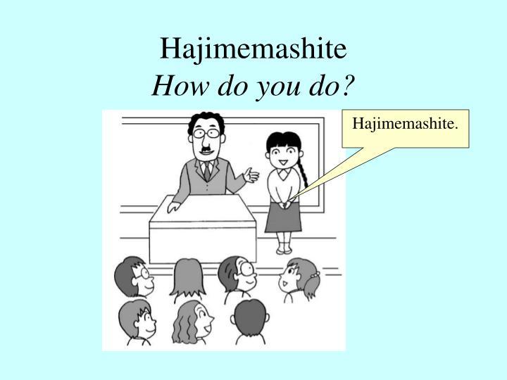 Ppt greetings powerpoint presentation id5204904 hajimemashitehow do you do m4hsunfo