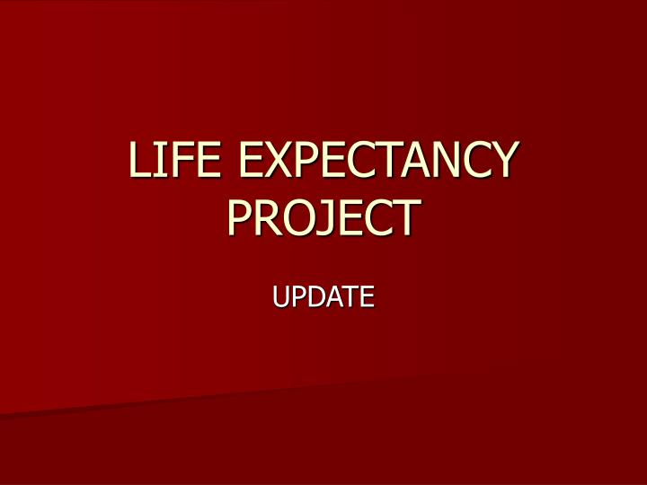 Life expectancy project