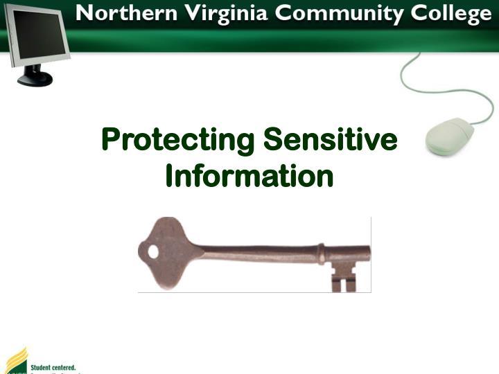 Protecting Sensitive Information