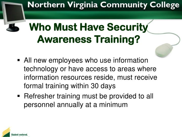 Who Must Have Security Awareness Training?