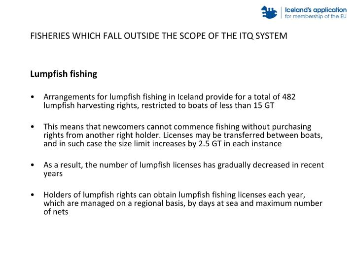 FISHERIES WHICH FALL OUTSIDE THE SCOPE OF THE ITQ SYSTEM