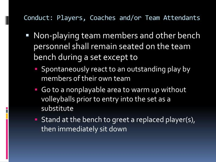 Conduct: Players, Coaches and/or Team Attendants