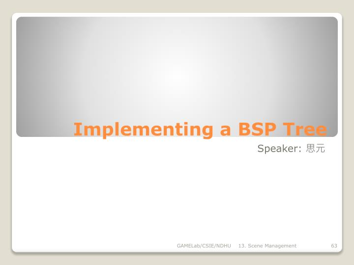 Implementing a BSP Tree