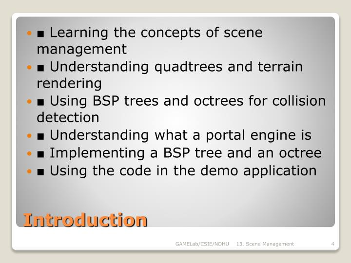 ■ Learning the concepts of scene management