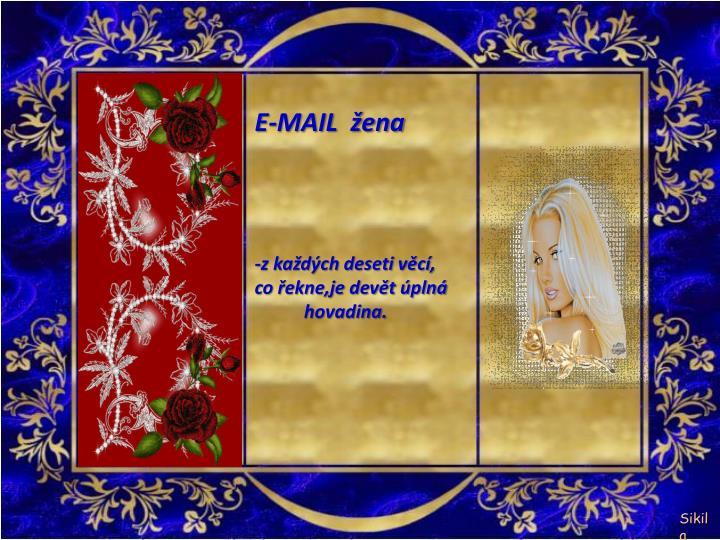 E-MAIL  žena