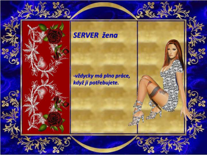 SERVER  žena