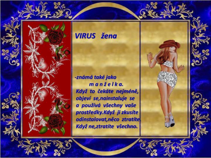 VIRUS   žena