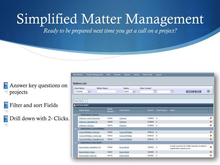 Simplified Matter Management