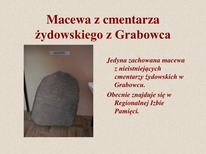 Macewa z cmentarza żydowskiego z Grabowca