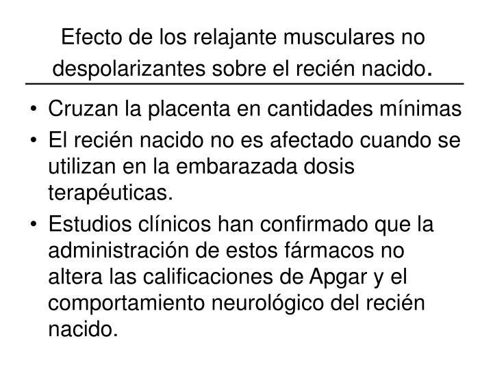 Efecto de los relajante musculares no despolarizantes sobre el recién nacido
