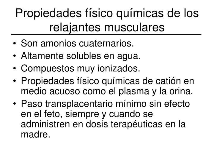Propiedades físico químicas de los relajantes musculares