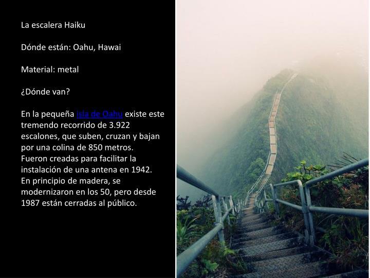 La escalera Haiku