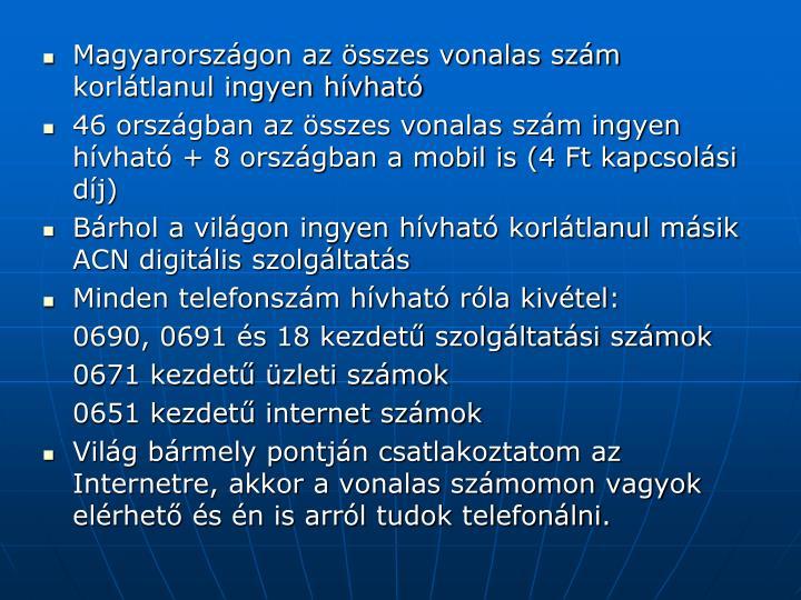 Magyarországon az összes vonalas szám korlátlanul ingyen hívható