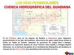 los r os peninsulares cuenca hidrogr fica del guadiana