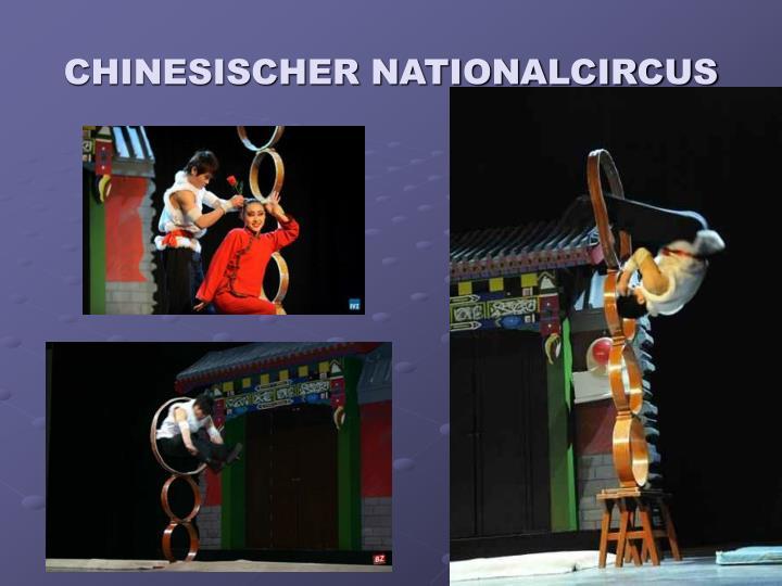 CHINESISCHER NATIONALCIRCUS