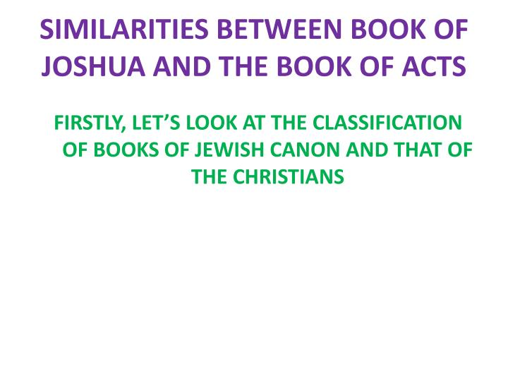 similarities between book of joshua and the book of acts n.