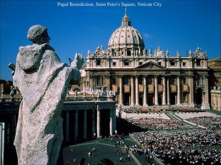 Papal Benediction, Saint Peter's Square, Vatican City