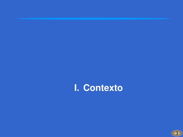 I.Contexto