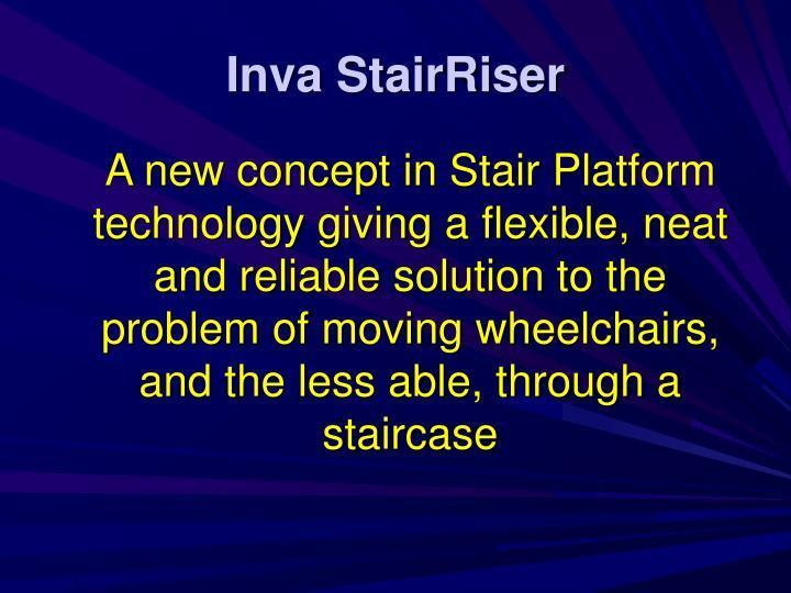 Inva stairriser