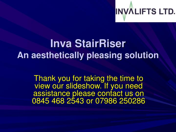 Thank you for taking the time to view our slideshow. If you need assistance please contact us on 0845 468 2543 or 07986 250286