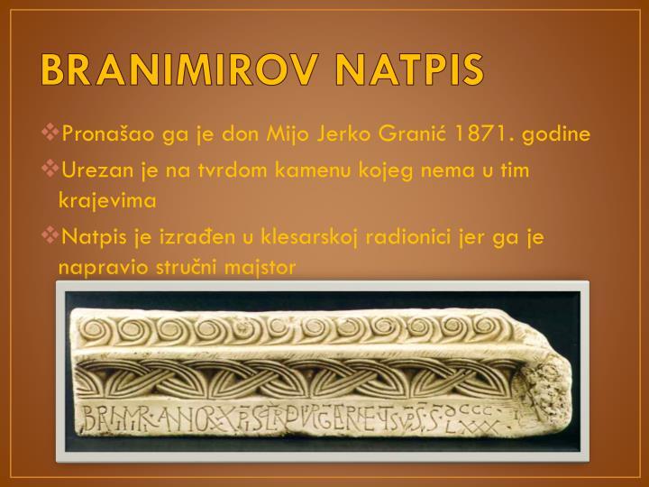 BRANIMIROV NATPIS