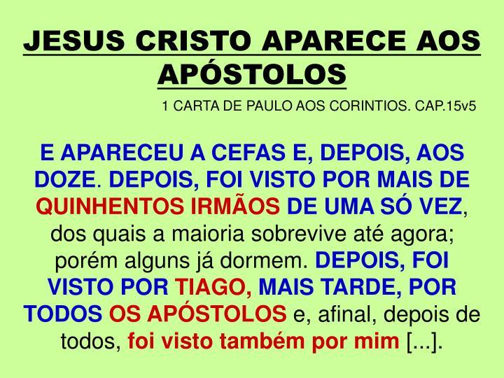 JESUS CRISTO APARECE AOS APÓSTOLOS
