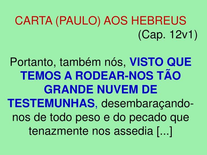 CARTA (PAULO) AOS HEBREUS