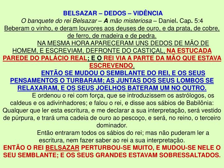 BELSAZAR – DEDOS – VIDÊNCIA